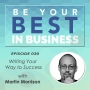 Artwork for EP030 - Writing Your Way to Success with Martin Morrison