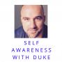 Artwork for Self Awareness with Duke Inspiration Not Motivation
