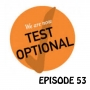 Artwork for YCBK 53: Why More Schools Are Going Test Optional