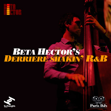 Beta Hector's Derriere Shakin' R&B Mix