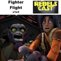 s1e3 RebelsCast - Fighter Flight