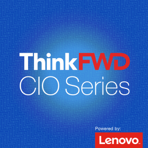 ThinkFWD CIO Series