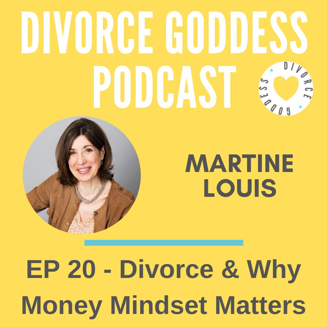 Divorce Goddess Podcast - Divorce & Why Money Mindset Matters