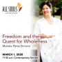Artwork for 'FREEDOM AND THE QUEST FOR WHOLENESS' - A sermon by Mariela Pérez-Simons (Contemporary Service)