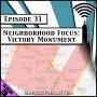 Artwork for Neighborhood Focus: Victory Monument [Season 3, Episode 31]