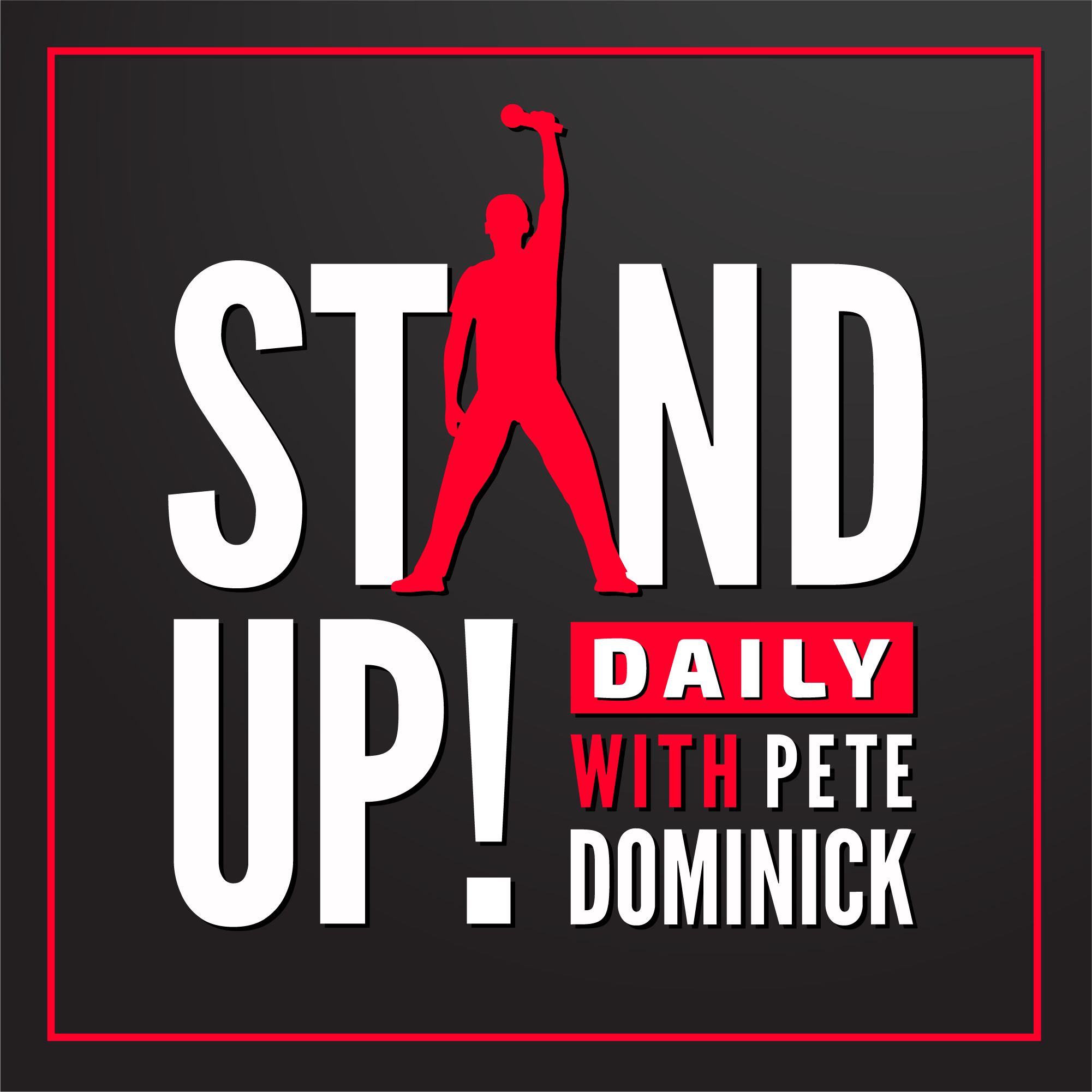 Stand Up! with Pete Dominick show art