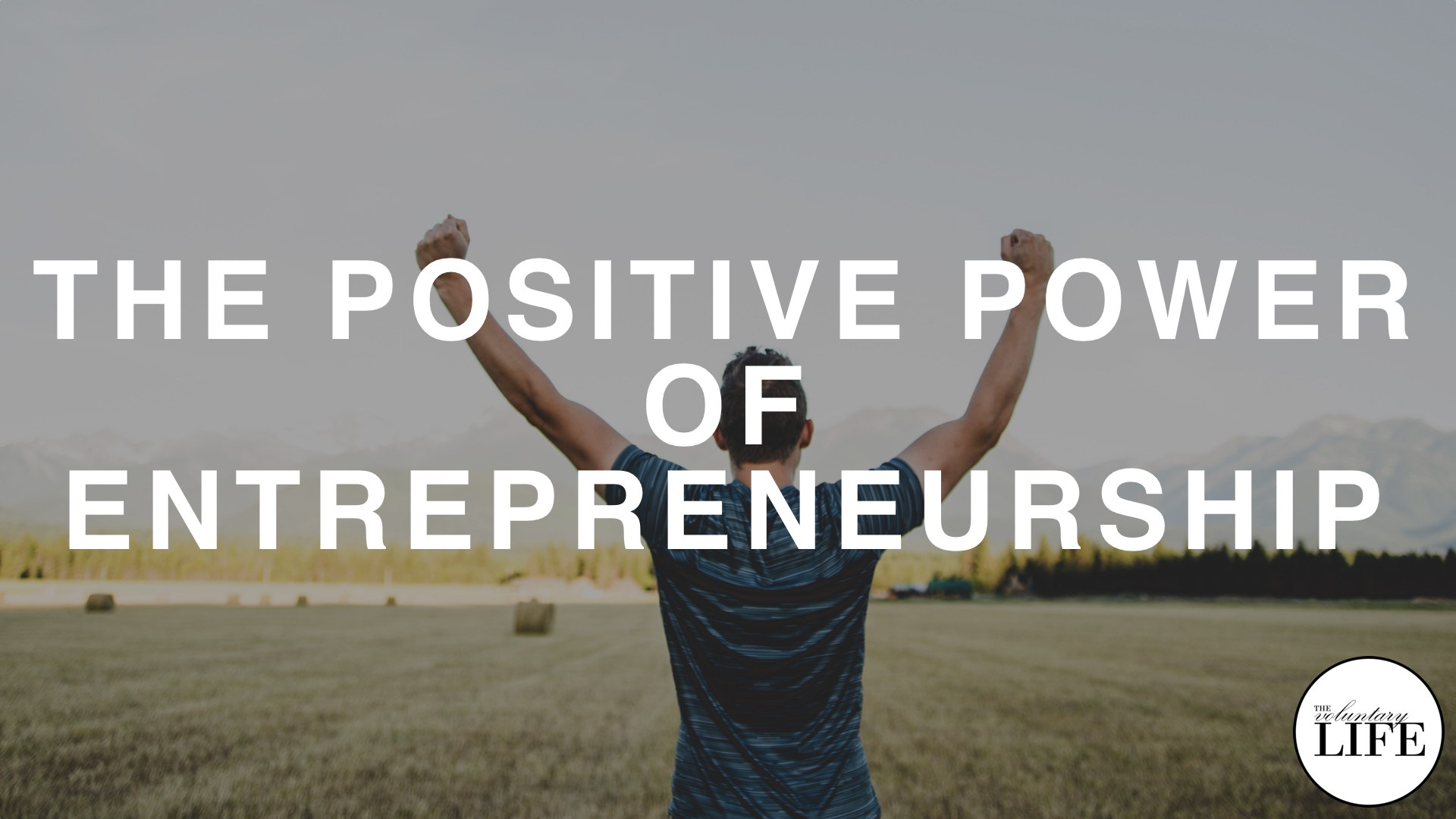 165 Radical Personal Finance Interview: The Positive Power of Entrepreneurship