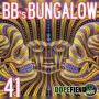 Artwork for BB's Bungalow 41 - DMT: The Spirit Molecule Special