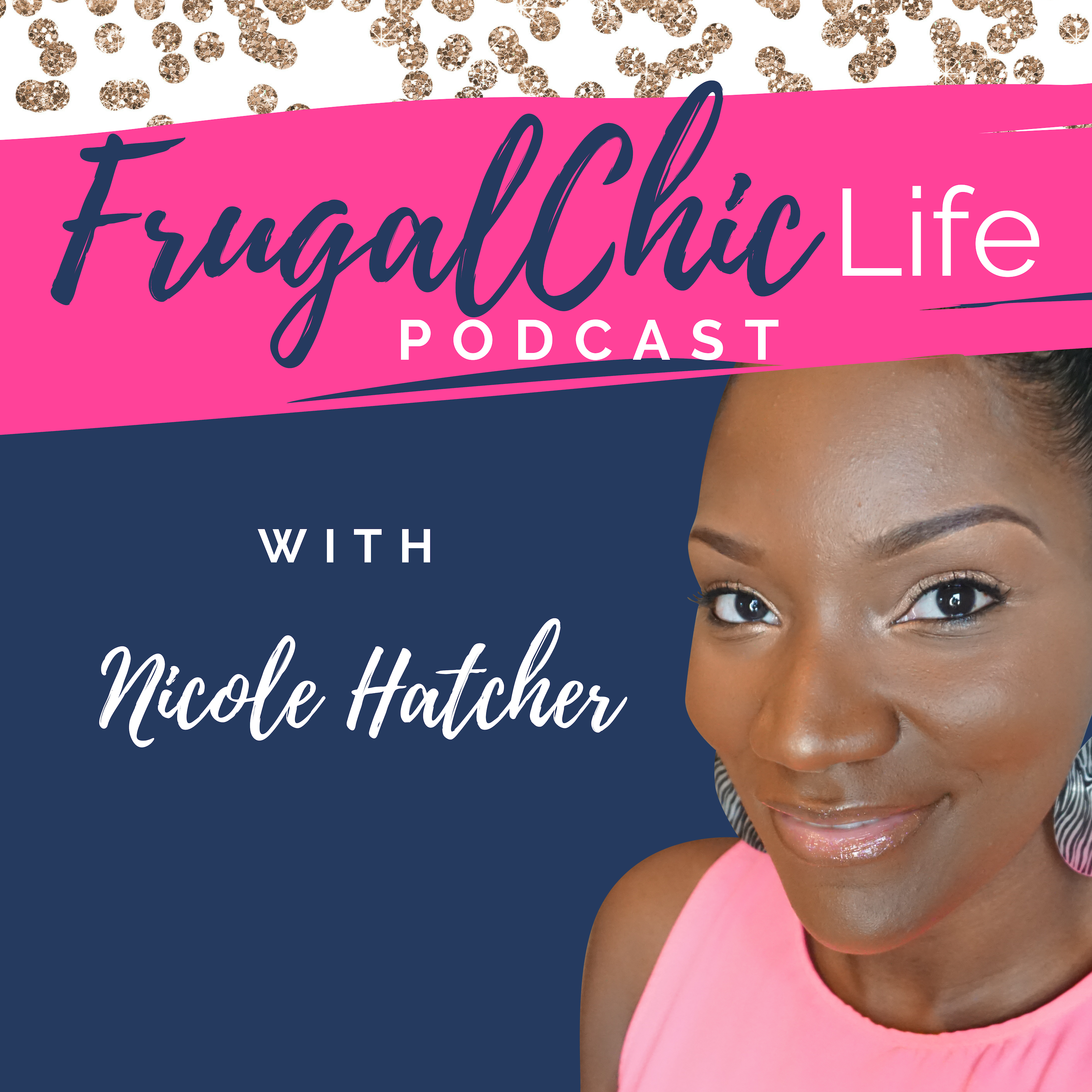 The Frugal Chic Life Podcast show art