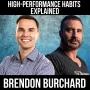 Artwork for High-Performance Habits Explained W/ Brendon Burchard