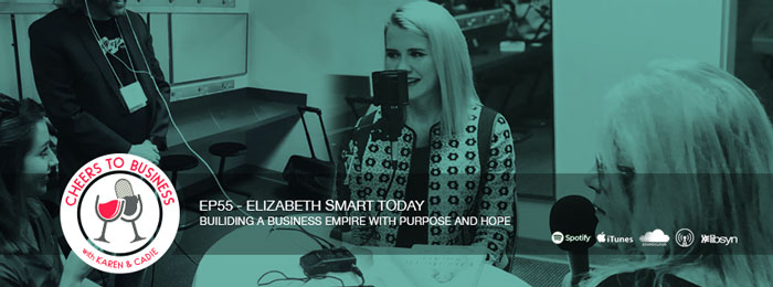 Elizabeth Smart on the Cheers To Business podcast