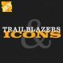 Artwork for Trailblazers & Icons | Howard Brandston