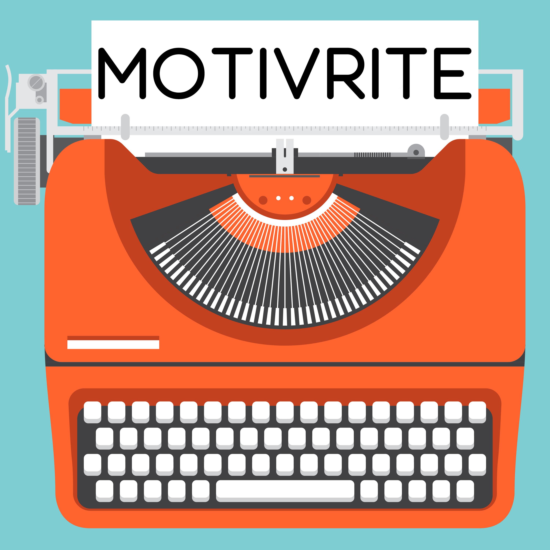 Motivrite: Advice and motivation for writers show art