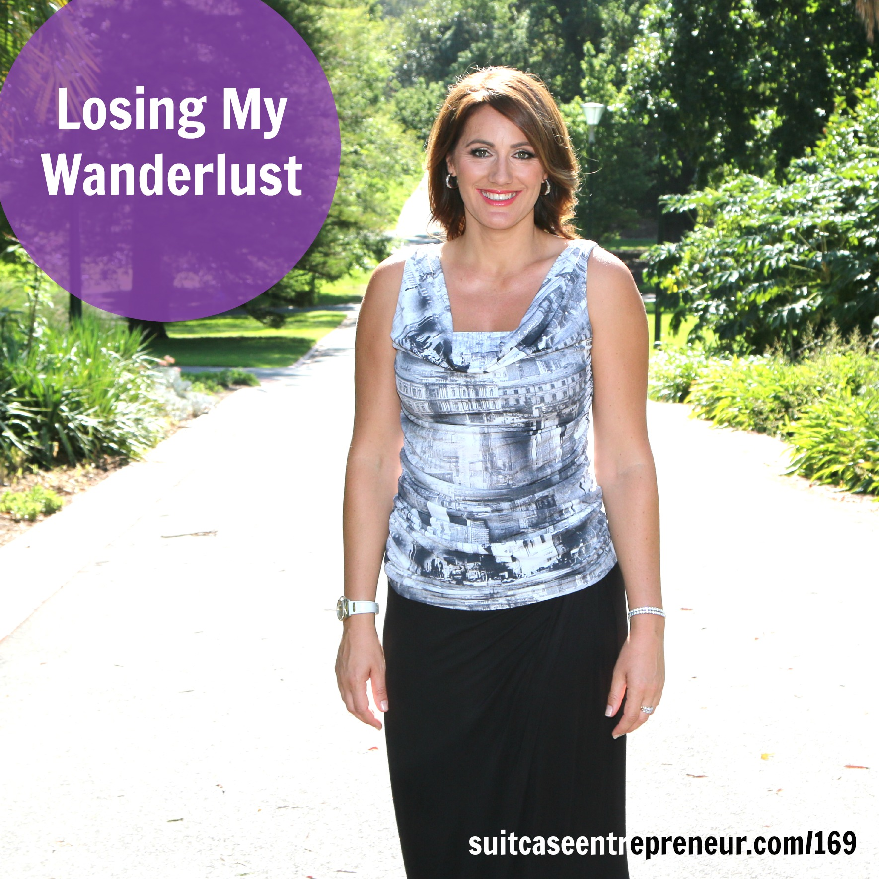 [169] Losing My Wanderlust