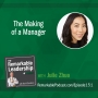 Artwork for The Making of a Manager with Julie Zhuo