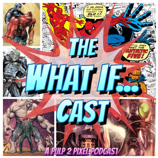Episode #105- The What If...Cast - 05 show art