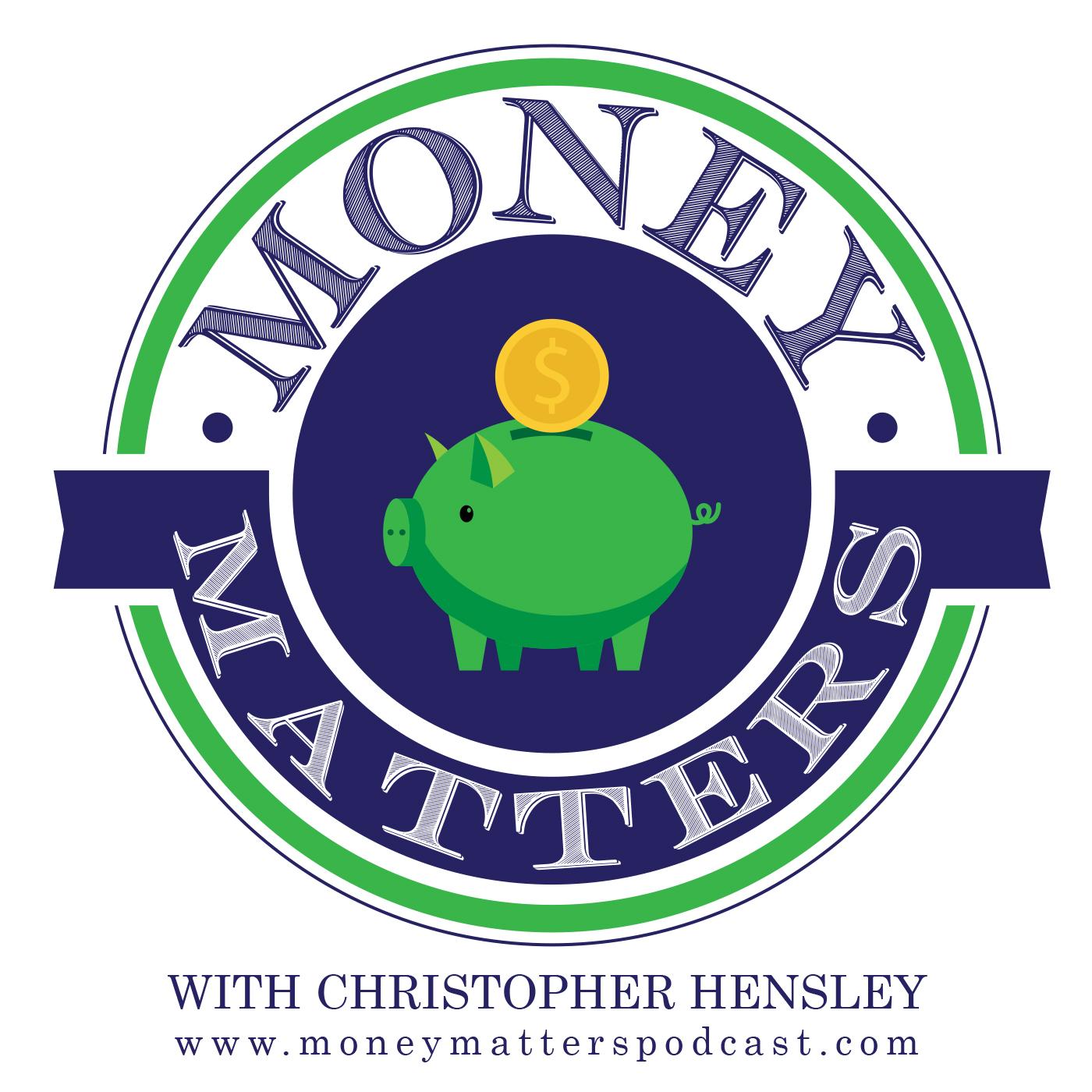 Artwork for Money Matters Episode 208 - Flood Money W/ Brad Hubbard