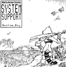 "Episode 120 - ""System Support"" by Bedlam Boy"
