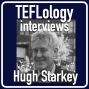 Artwork for TEFL Interviews 37: Hugh Starkey (JALT 2017)