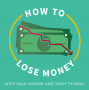 Artwork for 189: How to Lose Money by Drowning in Dumb Debt with Brett Swarts