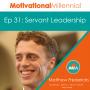 Artwork for 31: Servant Leadership with Matthew Fredericks