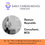 Artwork for How Being a Veteran Set Me Up To Succeed at BCG, with Damon Reynolds
