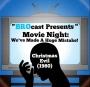 Artwork for (#246) Movie Night: We've Made A Huge Mistake! - Christmas Evil (1980)