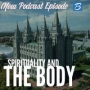 Artwork for Episode #94: Spirituality and The Body