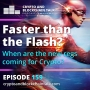 Artwork for Faster than the Flash? When are the new regulations coming for Crypto? #159