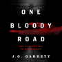 Artwork for One Bloody Road: The Glorious Way of Discipleship by J.G. Garrett