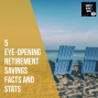 Artwork for E80 5 Eye-Opening Retirement Savings Facts and Stats