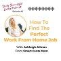 Artwork for How To Find The Perfect Work From Home Job
