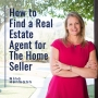 Artwork for EP2: How to Find a Real Estate Agent for The Home Seller