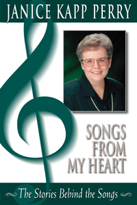 """Songs From My Heart - the Stories Behind the Songs"" with Janice Kapp Perry"