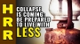 Artwork for COLLAPSE is coming: Be prepared to LIVE with LESS