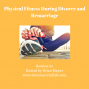 Artwork for 60: Physical Fitness During Divorce and Remarriage