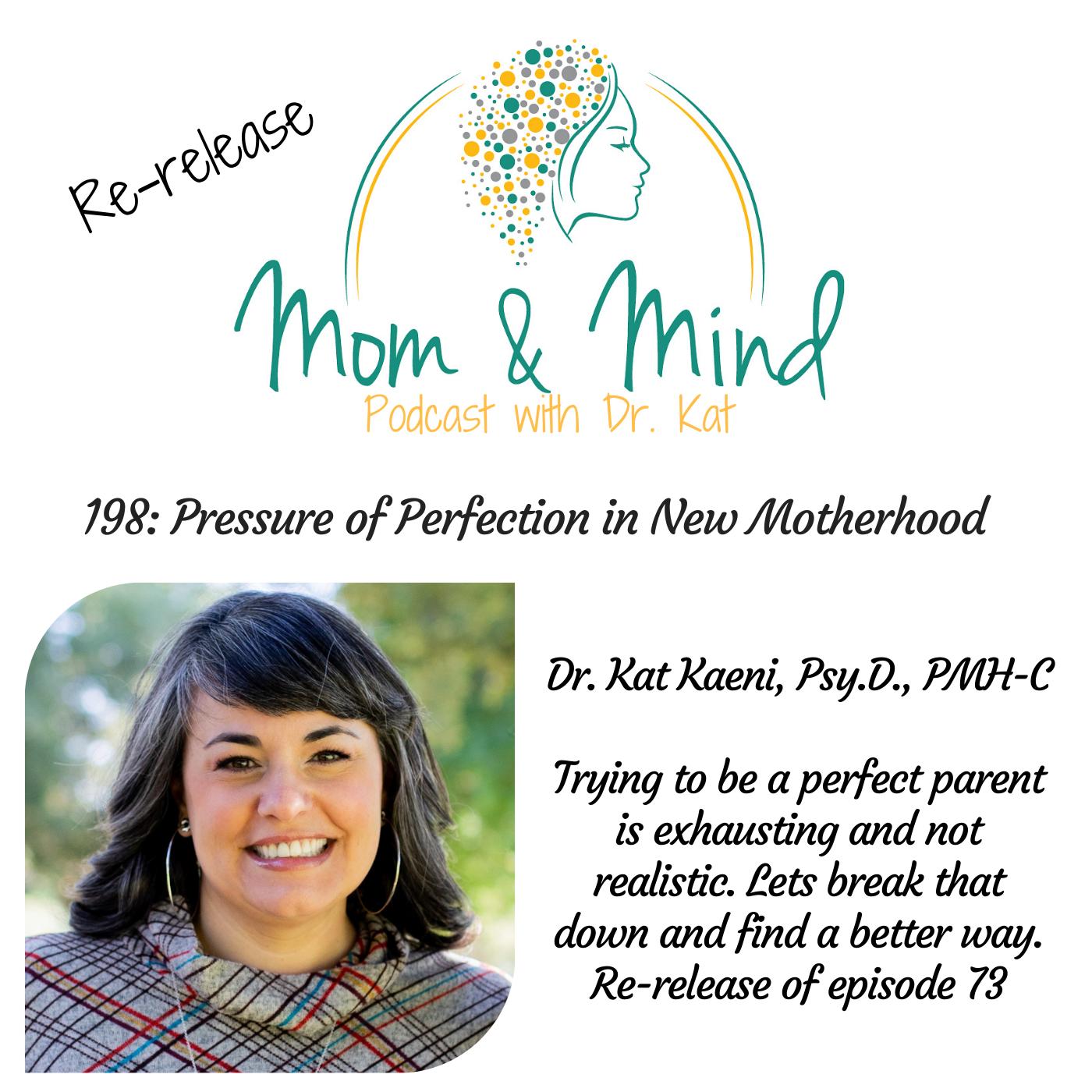 198: Pressure of Perfectionism in Motherhood