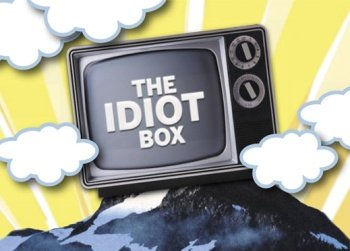 Episode 30: The Idiot Box