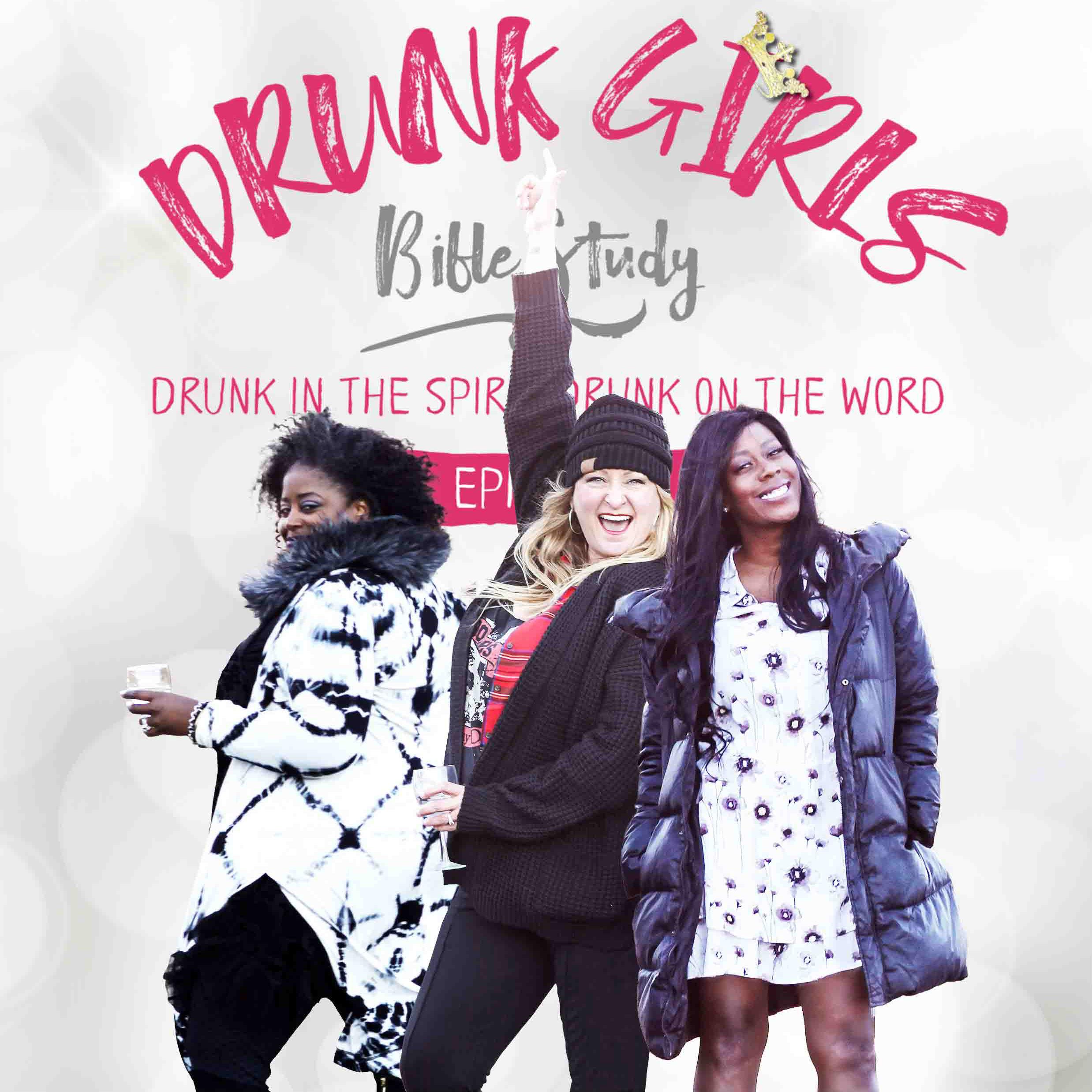 DRUNK GIRLS BIBLE STUDY Podcast show art
