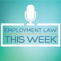 Artwork for Employment Law This Week: NJ Limits NDAs, DOL's Proposed Overtime Rule, Pay Data Collection, Sexual Harassment Training