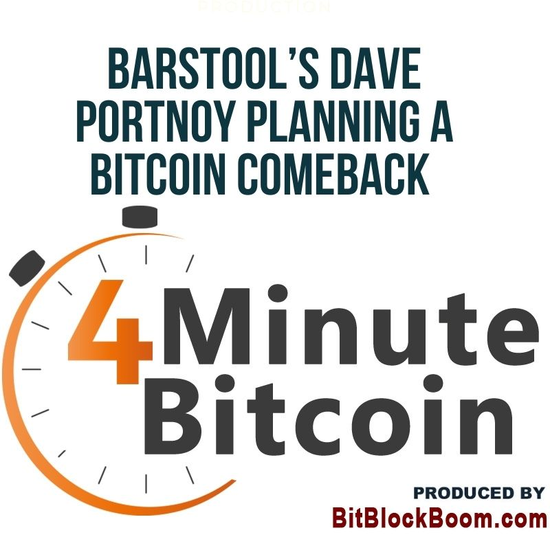 Barstool's Dave Portnoy Planning a Bitcoin Comeback