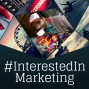 Artwork for Introduction to #InterestedIn Marketing
