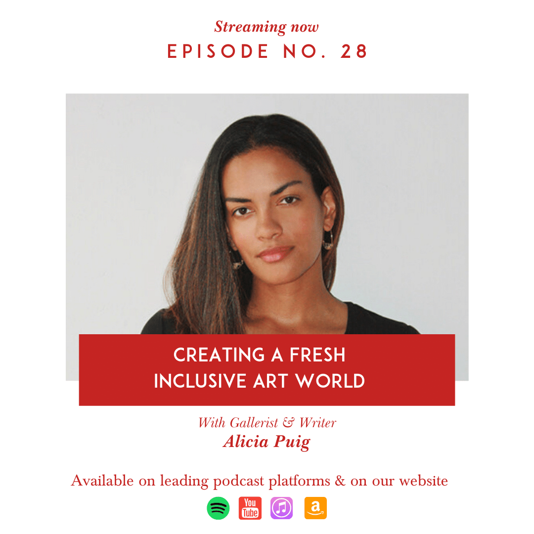 Creating a fresh inclusive art world with Gallerist & writer Alicia Puig of Pxp Contemporary