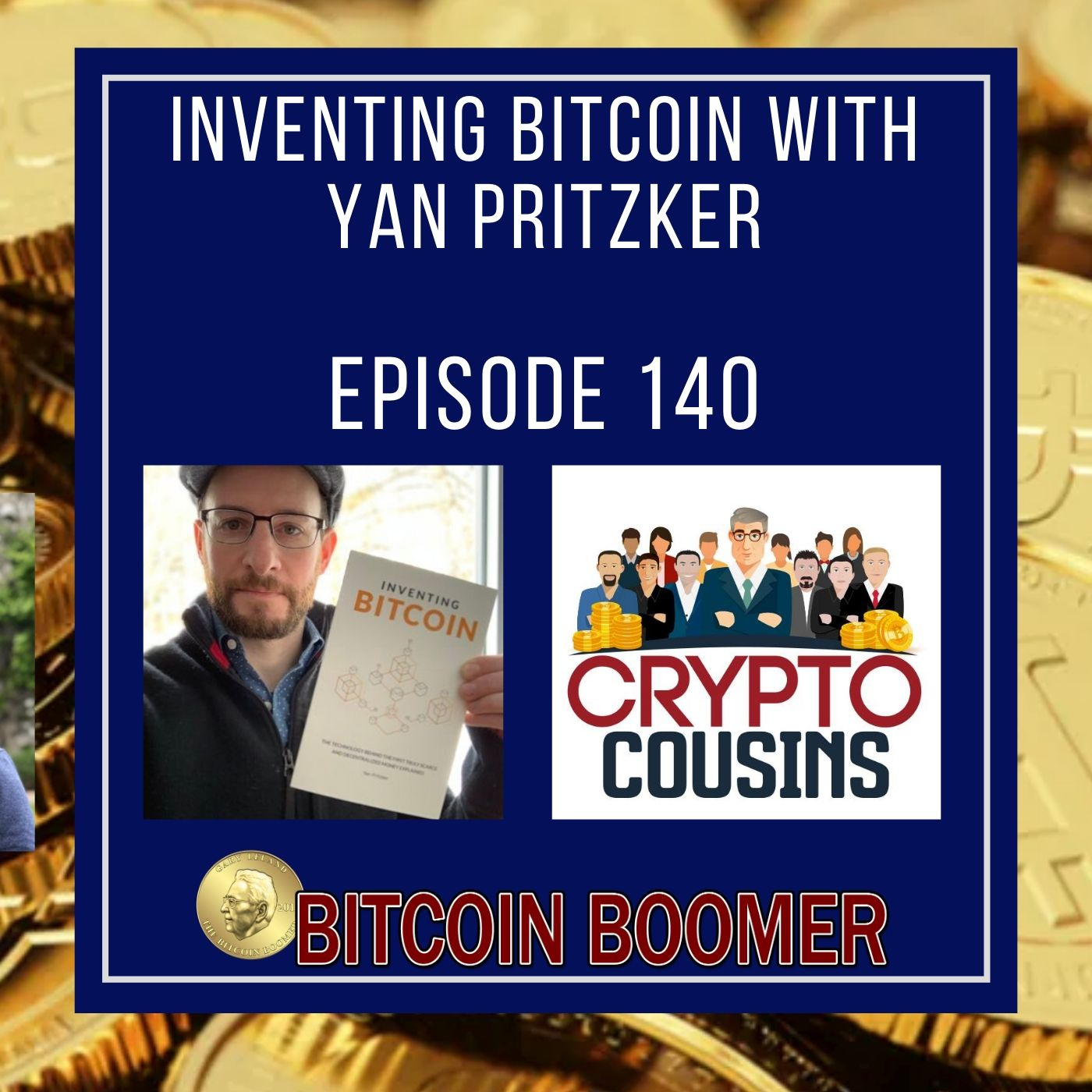Inventing Bitcoin With Yan Pritzker