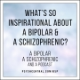 Artwork for What's So Inspirational About a Bipolar and a Schizophrenic?