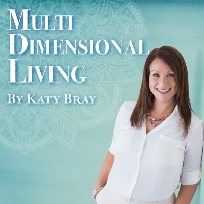 Multi Dimensional Living With Katy Bray show image