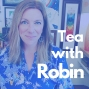 Artwork for Tea with Robin: An Introduction