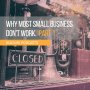 Artwork for Why Most Small Businesses Don't Work & What To Do About It  (Part One)