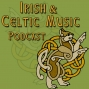 Artwork for Safe Travels Home with Irish Celtic Music  #234