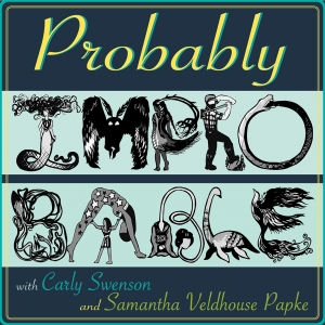 Probably Improbable: A Folklore Comedy Podcast